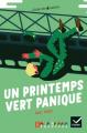 Couverture Un printemps vert panique Editions Hatier (Facettes - CM2) 2018