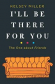 Couverture I'll be there for you Editions HarperCollins 2018