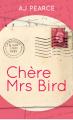 Couverture Chère Mrs Bird Editions France Loisirs 2019