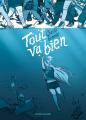 Couverture Tout va bien Editions Delcourt 2019