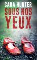Couverture Sous nos yeux Editions France Loisirs 2019