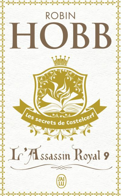Couverture L'Assassin royal, tome 09 : Les Secrets de Castelcerf