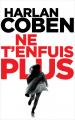 Couverture Ne t'enfuis plus Editions France Loisirs (Suspense) 2019