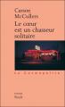 Couverture Le coeur est un chasseur solitaire Editions Stock (La Cosmopolite) 2000