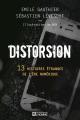 Couverture Distorsion : 13 histoires étranges de l'ère numérique Editions De l'homme 2019