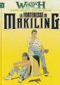 Couverture Largo Winch, double, tomes 07 et 08 : La Forteresse de Makiking, L'Heure du Tigre Editions France Loisirs 1997