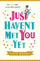 Couverture Just haven't met you yet Editions Quercus 2016
