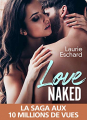 Couverture Love, tome 1 : Love Naked Editions Addictives (Luv) 2019