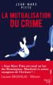 Couverture La mutualisation du Crime Editions French pulp 2018