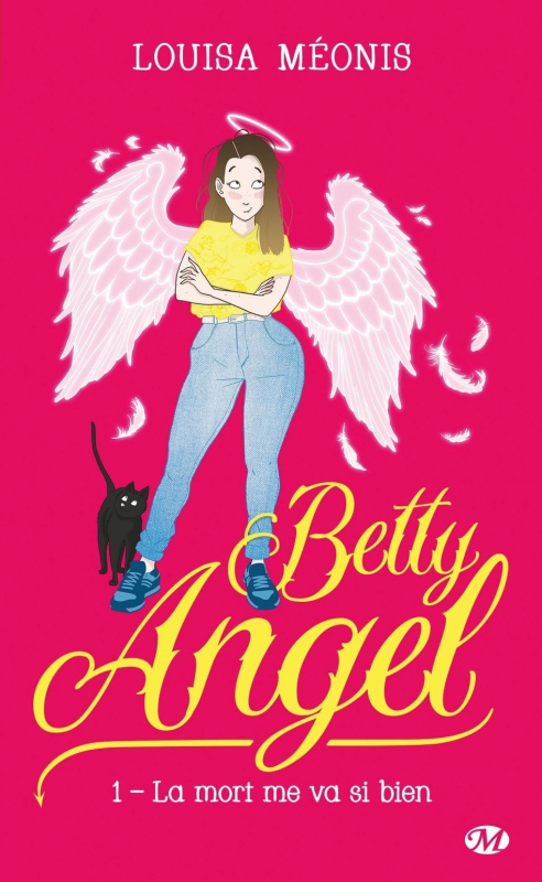 Couverture Betty Angel, tome 1 : La mort me va si bien