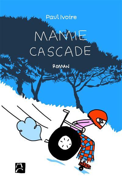 Couverture Mamie Cascade