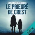 Couverture Le prieuré de Crest Editions Audible studios 2019
