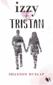 Couverture Izzy + Tristan Editions Robert Laffont (R) 2019