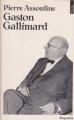 Couverture Gaston Gallimard / Gaston Gallimard : Un demi-siècle d'édition française Editions Points 1985