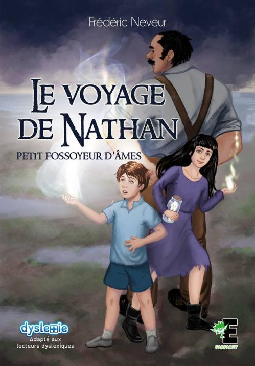 Couverture Le voyage de Nathan : Petit fossoyeur d'âmes