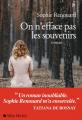Couverture On n'efface pas les souvenirs Editions Albin Michel 2019