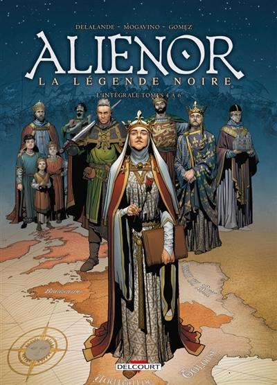 Couverture Les reines de sang : Aliénor : La légende noire, intégrale, tomes 4 à 6