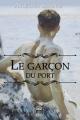 Couverture Le garçon du port Editions Voy'[el] (Y : Romance M/M) 2019