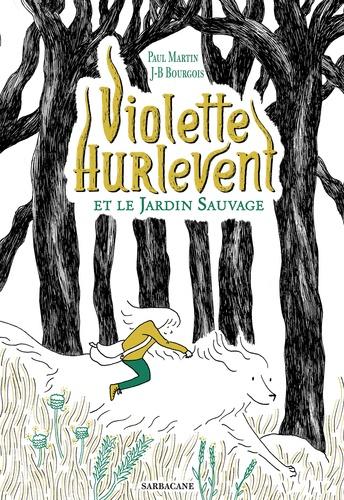 Couverture Violette Hurlevent et le jardin sauvage