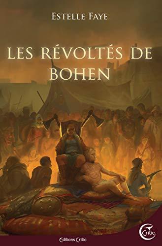 Couverture Bohen, tome 2 : Les révoltés de Bohen