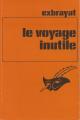 Couverture Le voyage inutile Editions Le Masque 1976