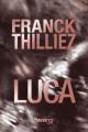 Couverture Franck Sharko & Lucie Hennebelle, tome 7 : Luca Editions Fleuve (Noir) 2019