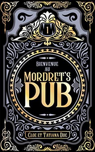 Couverture Bienvenue au Mordret's pub, tome 1