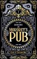 Couverture Bienvenue au Mordret's pub, tome 1  Editions Autoédité 2019