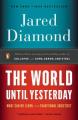 Couverture Le monde jusqu'à hier : Ce que nous apprennent les sociétés traditionnelles Editions Penguin books 2013