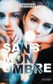 Couverture Sans mon ombre Editions L'Archipel (Suspense) 2019