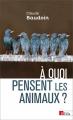 Couverture A quoi pensent les animaux ? Editions CNRS 2019