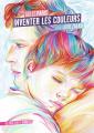 Couverture Inventer les couleurs Editions Gallimard  (Jeunesse - Giboulées) 2019