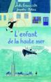Couverture L'Enfant de la haute mer Editions Gallimard  (Jeunesse) 2007
