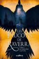 Couverture Les faucons de Raverra, tome 1 : La sorcière captive Editions Bragelonne (BigBang) 2019