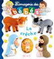 Couverture La crèche Editions Fleurus (L'imagerie des bébés) 2014