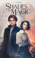 Couverture Shades of Magic, tome 1 Editions Lumen 2017