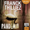 Couverture Franck Sharko & Lucie Hennebelle, tome 5 : Pandemia Editions Audible studios 2015