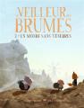 Couverture Le veilleur des brumes, tome 2 : Un monde sans ténèbres Editions Milan (Grafiteen) 2019