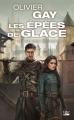 Couverture Les épées de glace, tome 2 : La Servante / Le châtiment de l'Empire Editions Bragelonne (Poche) 2017