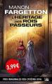 Couverture L'Héritage des rois-passeurs Editions Bragelonne (Poche) 2019