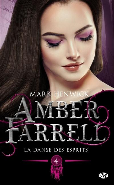 Couverture Amber Farrell, tome 4 : La danse des esprits