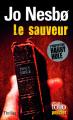 Couverture Inspecteur Harry Hole, tome 06 : Le Sauveur Editions Folio  (Policier) 2007