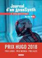 Couverture Journal d'un AssaSynth, tome 1 : Défaillances systèmes Editions L'Atalante (La Dentelle du cygne) 2019