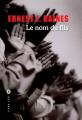 Couverture Le nom du fils Editions Liana Lévi (Littérature étrangère) 2013