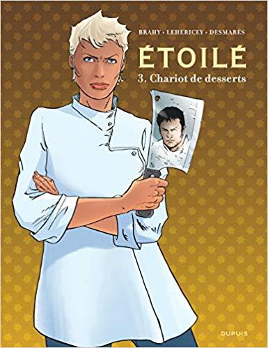 Couverture Etoilé, tome 3 : Chariot de desserts