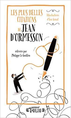 Couverture Les plus belles citations de Jean d'Ormesson