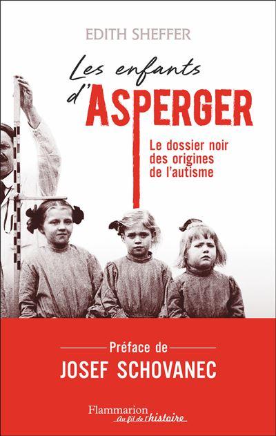 Couverture Asperger's Children. The Origins of Autism in Nazi Vienna