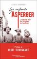 Couverture Asperger's Children. The Origins of Autism in Nazi Vienna Editions Flammarion (Au fil de l'histoire) 2019