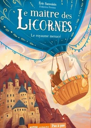 Couverture Le maître des licornes, tome 4 : Le royaume menacé
