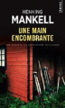 Couverture Une main encombrante Editions Points 2015